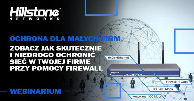 Webinarium Firewall/UTM dla małych firm
