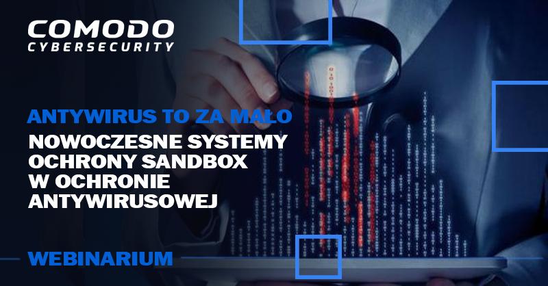 WEBINARIUM Pełna ochrona AutoSandbox przeciw Ransomware oraz wirusom 0-day