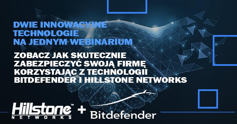 Bitdefender i Hillstone Networks połączenie doskonałe